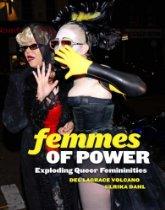 Femmes of Power – Exploding Queer Femininities