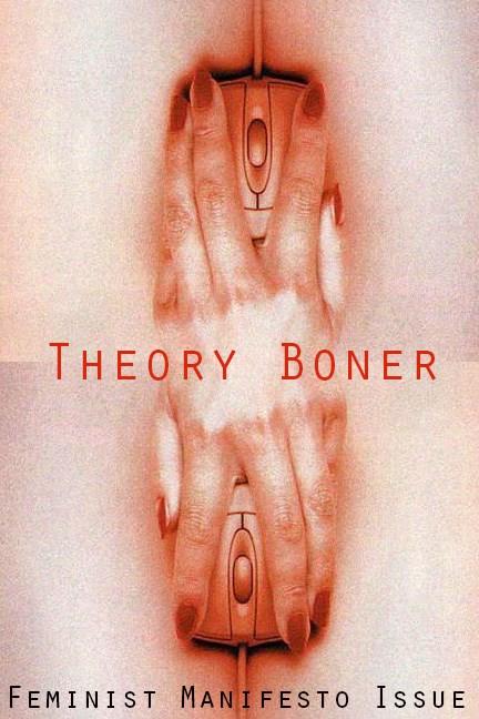 Theory Boner Zine