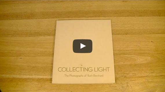 Ruth Bernhard book: Collecting Light